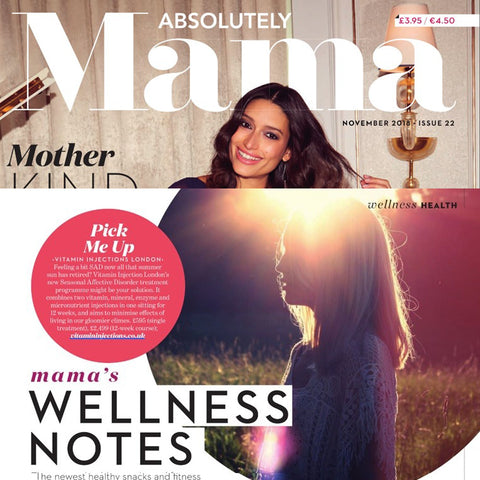 Featured in Absolute Mama Magazine -  Mama's Wellness Notes - Pick Me Up