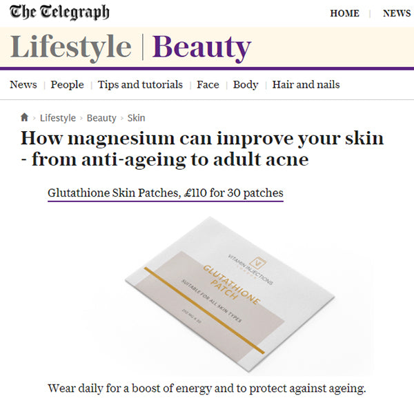 FEATURED IN THE TELEGRAPH UK - How magnesium can improve your skin - from anti-ageing to adult acne