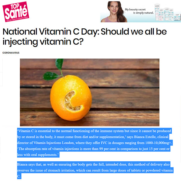 FEATURED IN Top Sante UK - National Vitamin C Day: Should we all be injecting vitamin C?