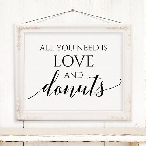 All you need is love and donuts printable pdf