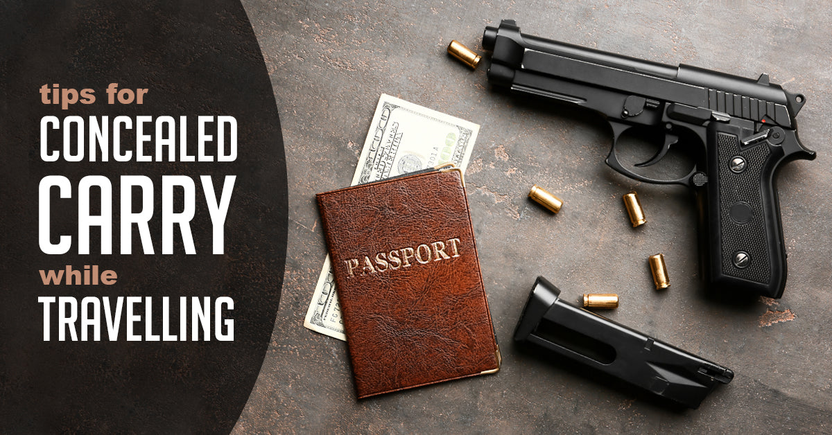 Tips For Concealed Carry While Traveling