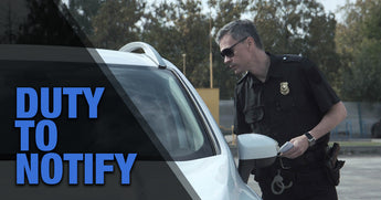 What Is The Duty To Notify Law Enforcement During a Traffic Stop?