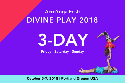 AcroYoga Fest: Divine Play 2018 | 3-Day
