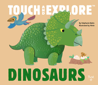 Touch and Explore: Dinosaurs - Brambler Boutique