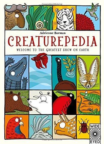 Creaturepedia: Welcome to the Greatest Show on Earth - Brambler Boutique