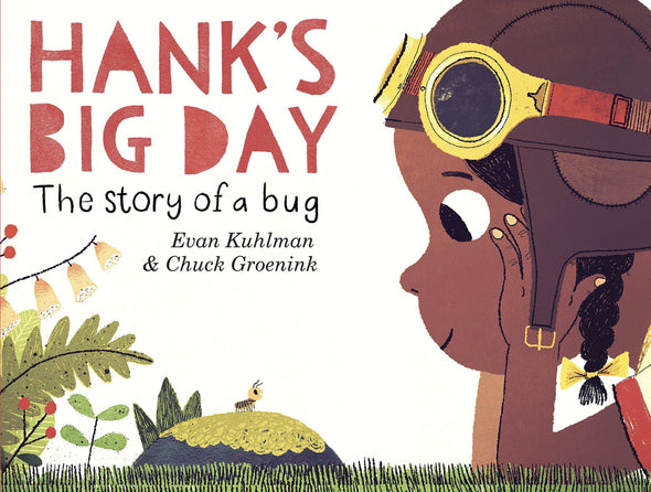 Hank's Big Day: The Story of a Bug - Brambler Boutique