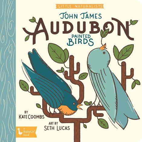 Little Naturalists: John James Audubon Painted Birds - Brambler Boutique