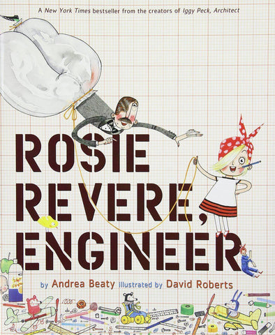 Rosie Revere, Engineer - Brambler Boutique