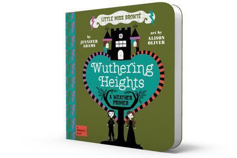 Wuthering Heights: A BabyLit® Weather Primer - Brambler Boutique