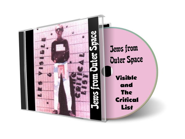 Jews from Outer Space by Les Visible and The Critical List