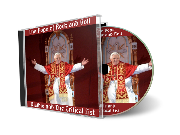 The Pope of Rock and Roll by Visible and The Critical List