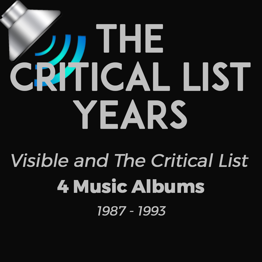 Visible and The Critical List