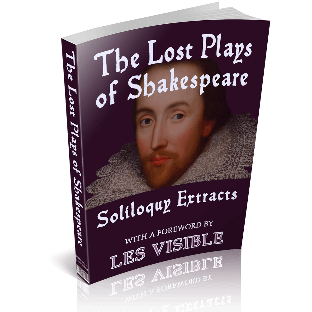 The Lost Plays of Shakespeare, Soliloquy Extracts