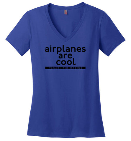 Wasabi Air Racing - Airplanes are Cool T-Shirt (Short Sleeve) - Ladies - V-Neck