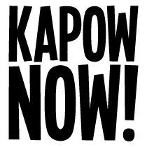 KAPOW NOW!