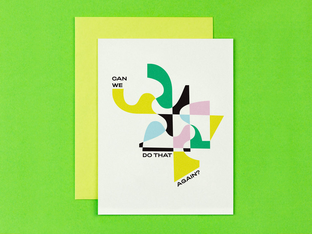 Can we do that again? friendship card, love card, or host thank you card with abstract vaguely art deco inspired design. Made in USA by My Darlin' @mydarlin_bk