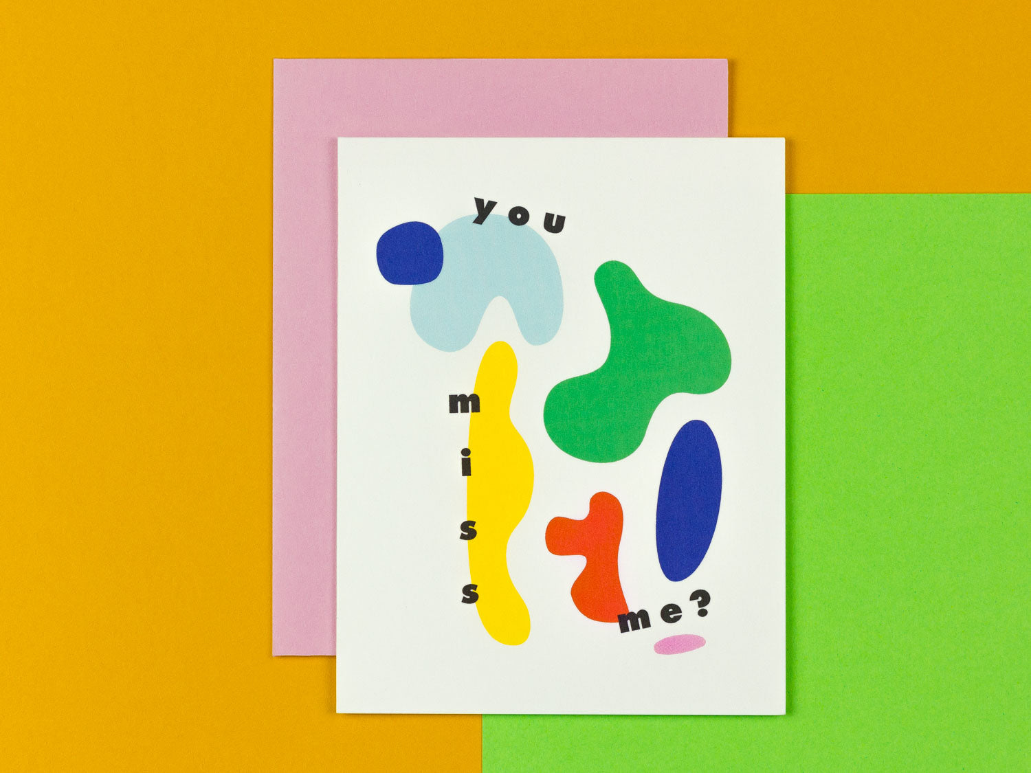 Thinking of you card with colorful abstract shapes by My Darlin' that reads You Miss Me? @mydarlin_bk