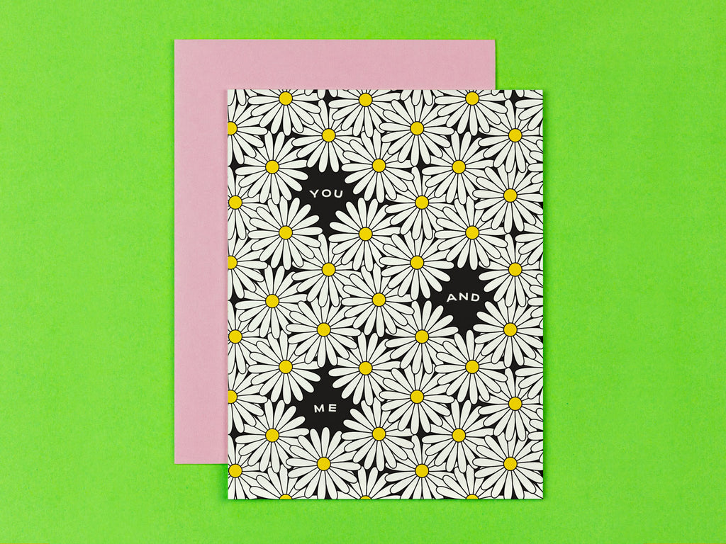 You and Me Daisy Love card or anniversary card with all over daisy pattern. Made in USA by My Darlin' @mydarlin_bk