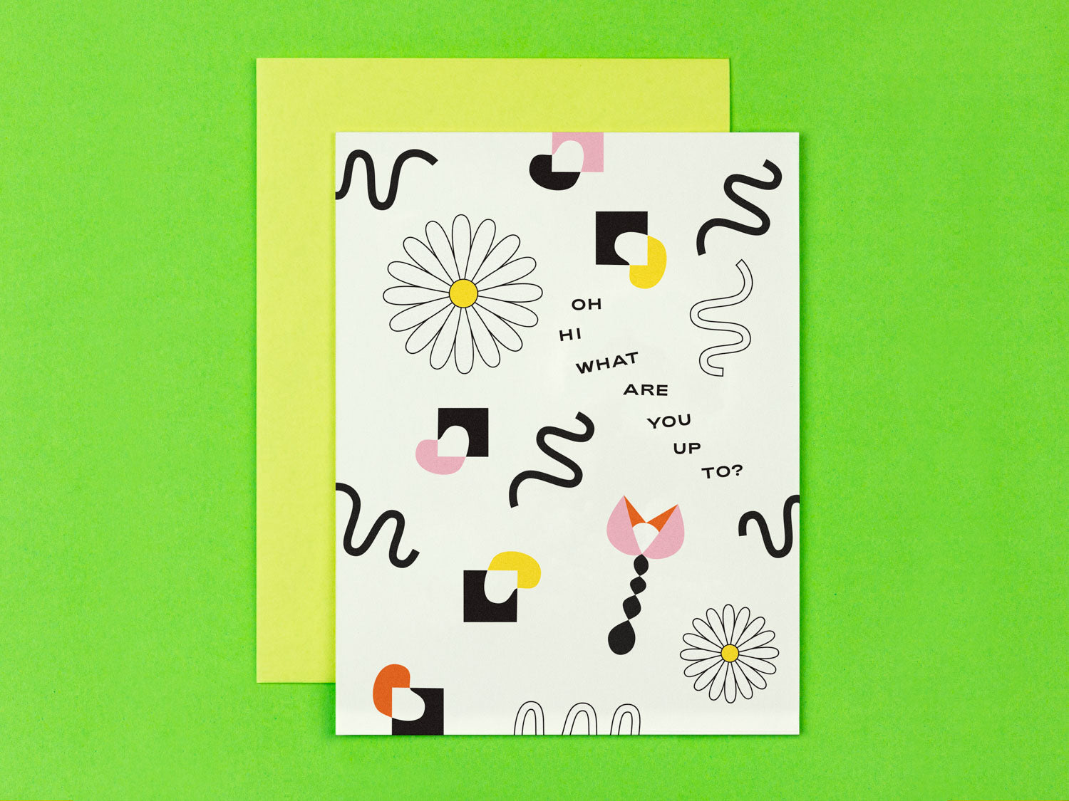 Oh Hi What Are You Up To? hello or friendship card with squiggle-infused florals. Made in USA by My Darlin' @mydarlin_bk