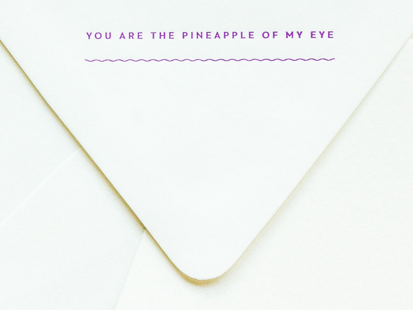 You Are the Pineapple of My Eye Notevelope & Pineapple Notecard