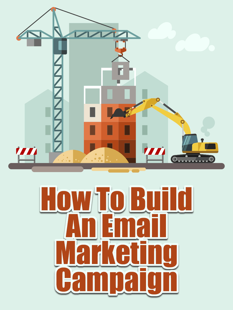 How To Build An Email Marketing Campaign