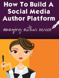 How To Build A Social Media Empire - Amazing Author Series