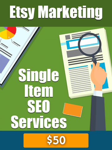 Etsy Marketing - Single Item SEO Services