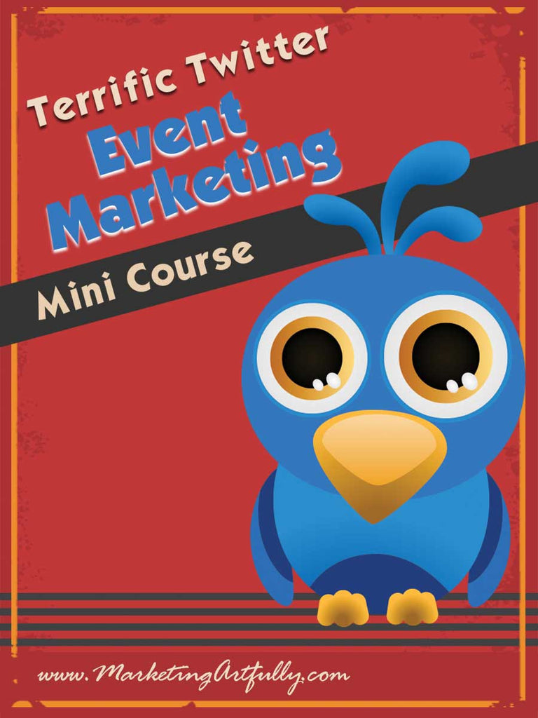 Terrific Twitter Event Marketing Mini Course