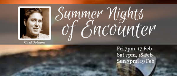 Friendship with Jesus , Chad Dedmon - Summer Nights