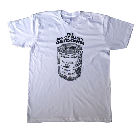 "Getdown Apparel - The Big Ol' Nasty Getdown - ""In Funk We Trust"" Short Sleeve T-Shirt"
