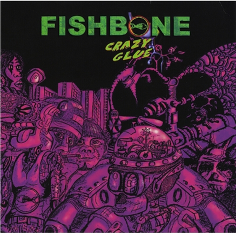 Fishbone - Crazy Glue (CD)