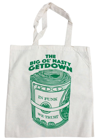 "The Big Ol' Nasty Getdown ""Money Bag"" Tote"