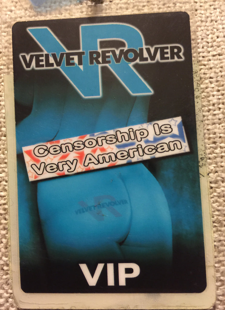 "Velvet Revolver - ""Censorship Is Very American"" Back-Stage Pass"