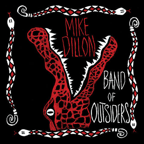 Mike Dillon - Band of Outsiders (CD)