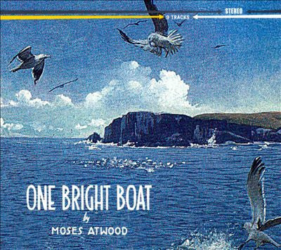 Moses Atwood - One Bright Boat (CD)