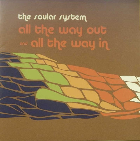 The Soular System - All The Way Out & All The Way In (CD)