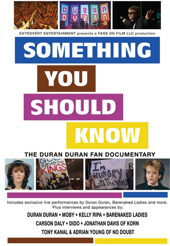 Something You Should Know: The Duran Duran Fan Documentary (DVD)