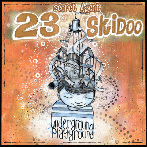 Secret Agent 23 Skidoo - The Underground Playground (CD)