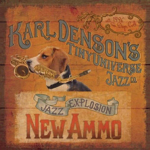 "Karl Denson's Tiny Universe- ""New Ammo"" CD"
