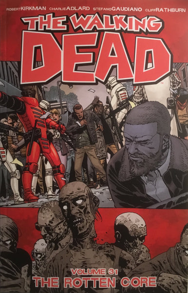 WALKING DEAD VOL 31 THE ROTTEN CORE GRAPHIC NOVEL