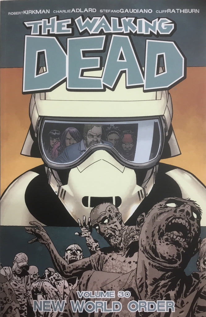 WALKING DEAD VOL 30 NEW WORLD ORDER GRAPHIC NOVEL