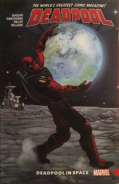 DEADPOOL WORLD'S GREATEST VOL 09 DEADPOOL IN SPACE GRAPHIC NOVEL