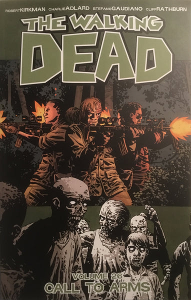 WALKING DEAD VOL 26 CALL TO ARMS GRAPHIC NOVEL