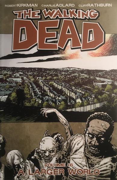 WALKING DEAD VOL 16 A LARGER WORLD GRAPHIC NOVEL