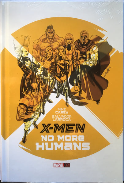 X-MEN NO MORE HUMANS HARDCOVER GRAPHIC NOVEL