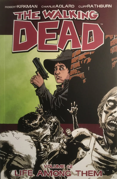 THE WALKING DEAD VOL 12 LIFE AMONG THEM GRAPHIC NOVEL