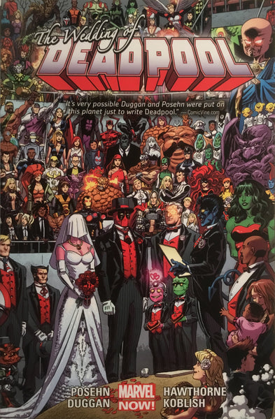 DEADPOOL (MARVEL NOW) VOL 5 THE WEDDING OF DEADPOOL GRAPHIC NOVEL - Comics 'R' Us
