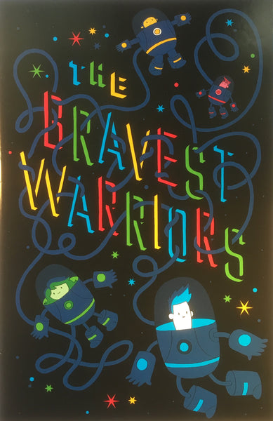 BRAVEST WARRIORS # 3 (1:15 VARIANT COVER)