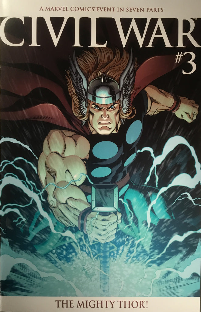 CIVIL WAR (2006 SERIES) # 3 THOR VARIANT COVER - Comics 'R' Us