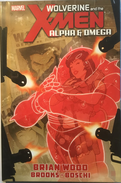 WOLVERINE & THE X-MEN ALPHA & OMEGA HARDCOVER GRAPHIC NOVEL